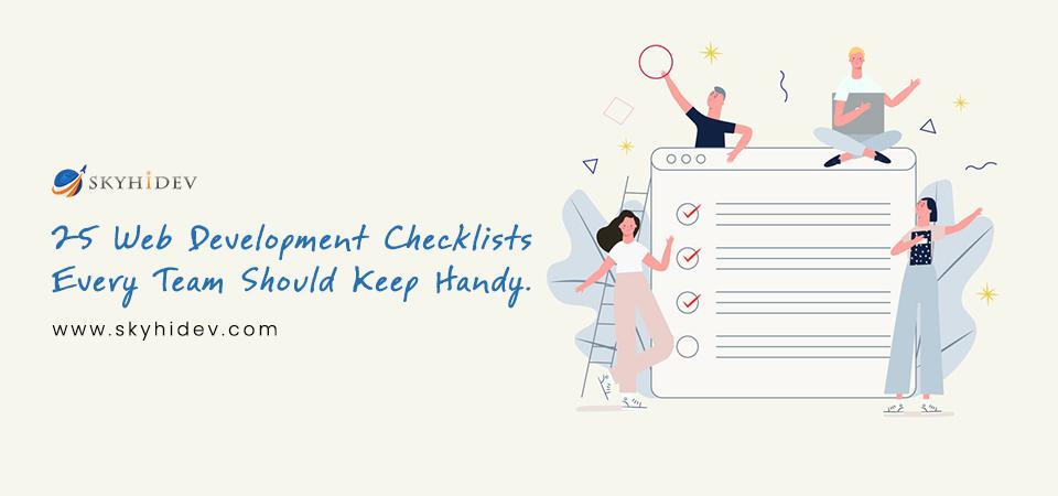 25 Web Development Checklists Every Team Should Keep Handy