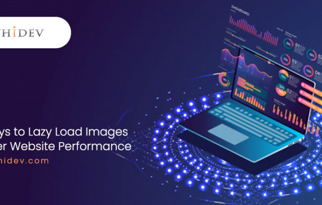 5 Ways to Lazy Load Images for Better Website Performance |improve website loading speed