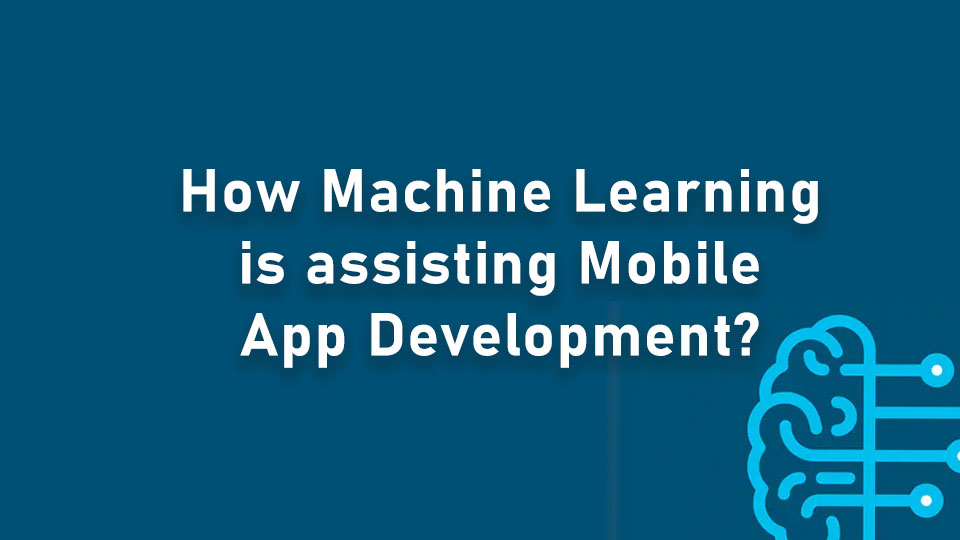 machine learning assisting mobile app development