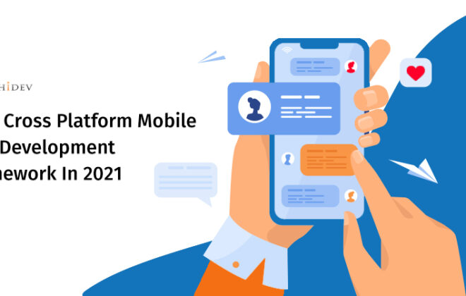 Cross-platform Mobile App Development Framework